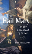 The Hail Mary: On the Threshold of Grace