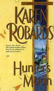 Karen Robards - Hunter's Moon