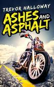 Ashes and Asphalt