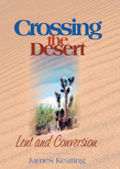 Crossing the Desert: Lent and Conversion