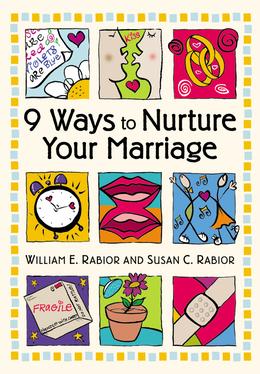 9 Ways To Nurture Your Marriage