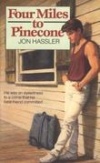 Four Miles to Pinecone