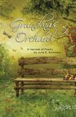 Grandma's Orchard: A Harvest of Poetry