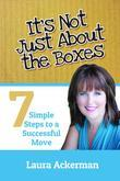 It's Not Just About The Boxes: Seven Simple Steps to a Successful Move