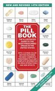 The Pill Book (14th Edition): The Illustrated Guide To The Most-Prescribed Drugs In The United States