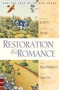 Restoration and Romance