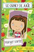 Le carnet de Julie - Manger santé