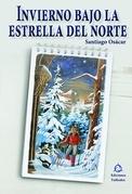 Invierno bajo la estrella del norte