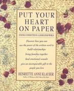 Put Your Heart on Paper: Staying Connected In A Loose-Ends World