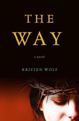 The Way: A Novel