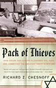 Pack of Thieves: How Hitler and Europe Plundered the Jews and Committed the Greatest Theft in His