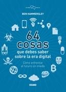 64 cosas que usted necesita saber de la era digital