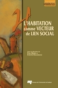 L'habitation comme vecteur de lien social