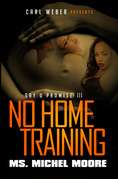 No Home Training: Say U Promise 3
