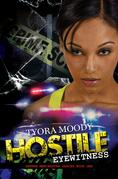 Hostile Eyewitness: Serena Manchester Series Book One