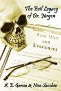 The Evil Legacy of Dr. Jürgen