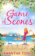 Game Of Scones: a feel-good summer romance for 2018!