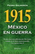 1915 México en guerra