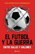 El futbol y la guerra