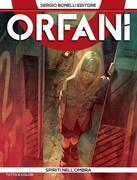 Orfani 4. Spiriti nell'ombra