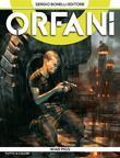Orfani 8. War Pigs