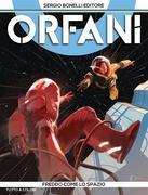 Orfani 9. Freddo come lo spazio