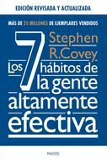 Los 7 hábitos de la gente altamente efectiva. Ed. revisada y actualizada
