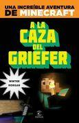 Minecraft. A la caza del griefer