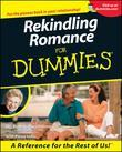 Rekindling Romance For Dummies