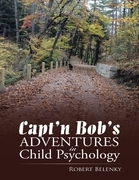 Capt'n Bob's Adventures In Child Psychology