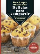 El rincón de Bea: delicias para compartir