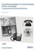 Telecomunicaciones y el nuevo mundo digital en España: la aportación de Standard