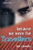 Travellers #1: Because We Were The Travellers