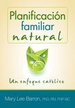 Planificación familiar natural: Un enfoque católico