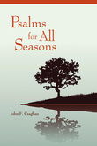 Psalms for All Seasons: Revised Edition