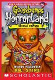 Goosebumps HorrorLand #16: Weirdo Halloween