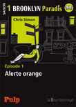 Épisode 1 : Alerte Orange