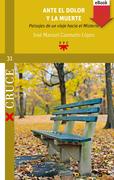 Ante el dolor y la muerte (eBook-ePub)