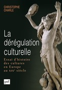 La dérégulation culturelle
