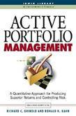 Active Portfolio Management: A Quantitative Approach for Producing Superior Returns and Selecting Superior Returns and Controlling Risk: A Quantitativ
