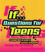 If...: Questions for Teens