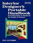 Interior Designers Portable Handbook 2/E : First-Step Rules of Thumb for Interior Architecture