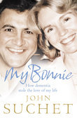 My Bonnie: How dementia stole the love of my life