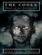 The Codex: Mind of an Adolescent