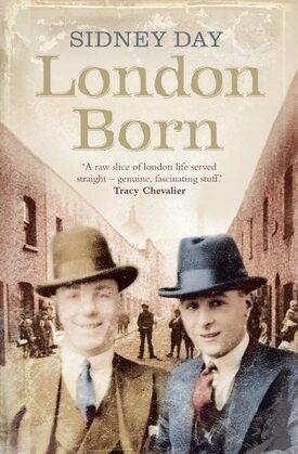 London Born: A Memoir of a Forgotten City