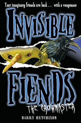 The Crowmaster (Invisible Fiends, Book 3)