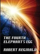 The Fourth Elephant's Egg