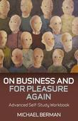 On Business and For Pleasure Again: Advanced Self-Study Workbook