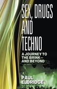 Sex, Drugs & Techno