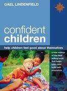 Confident Children: Help children feel good about themselves